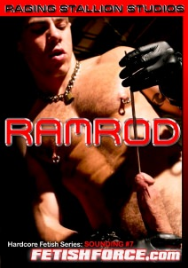 Sounding 7 - RAMROD, muscle porn movies / DVD on hotmusclefucker.com